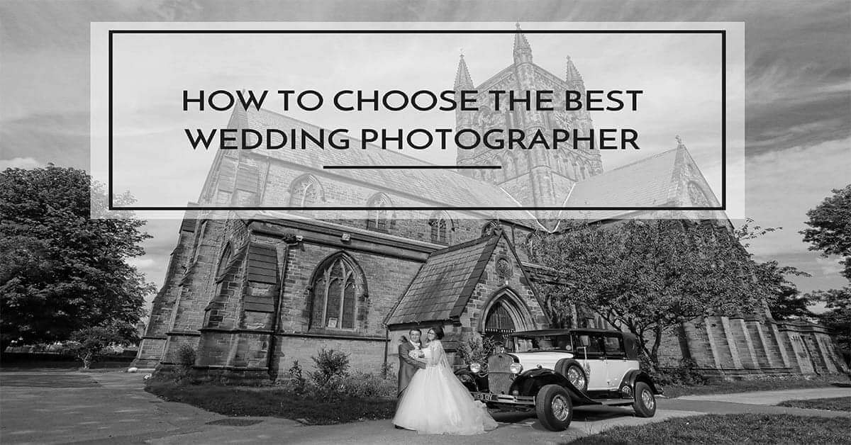How to Choose the Best Liverpool Wedding Photographer by Wowtastic